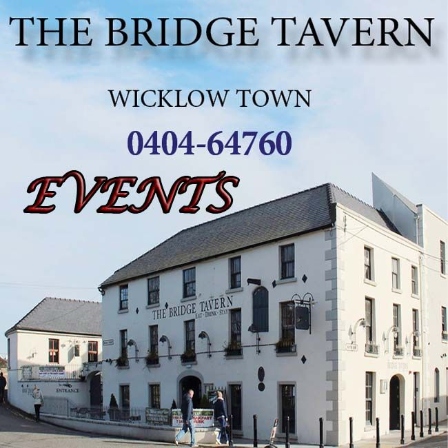 Upcoming events at The Bridge Tavern, Wicklow