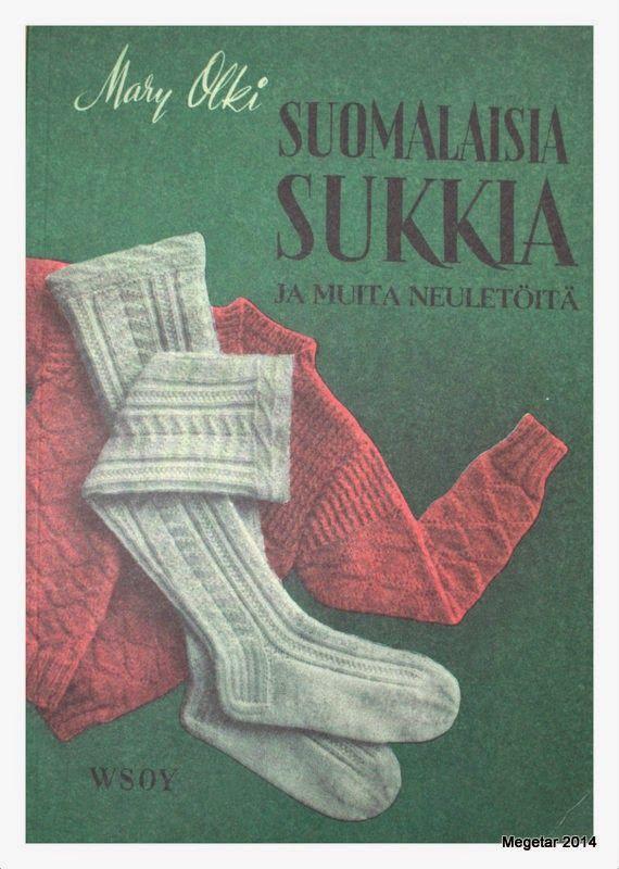 MEGETAR: Suomalaisia sukkia ja muita neuletöitä