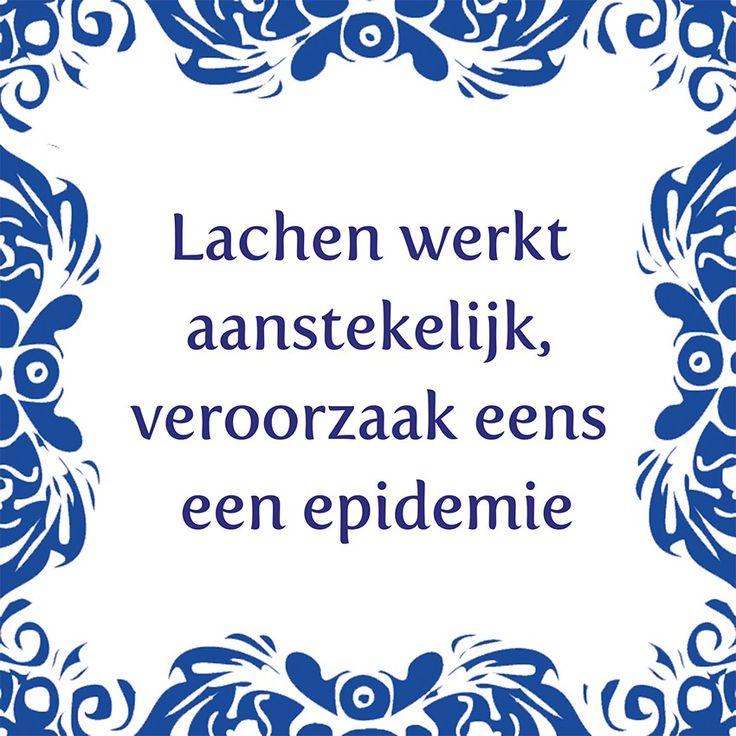 Tegeltjeswijsheid.nl - een uniek presentje - Lachen werkt aanstekelijk