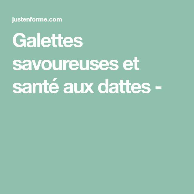 Galettes savoureuses et santé aux dattes -