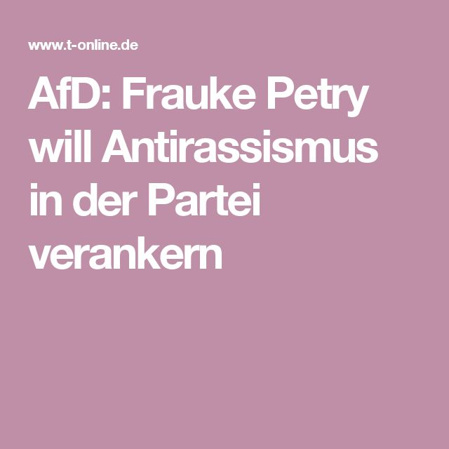 AfD: Frauke Petry will Antirassismus in der Partei verankern