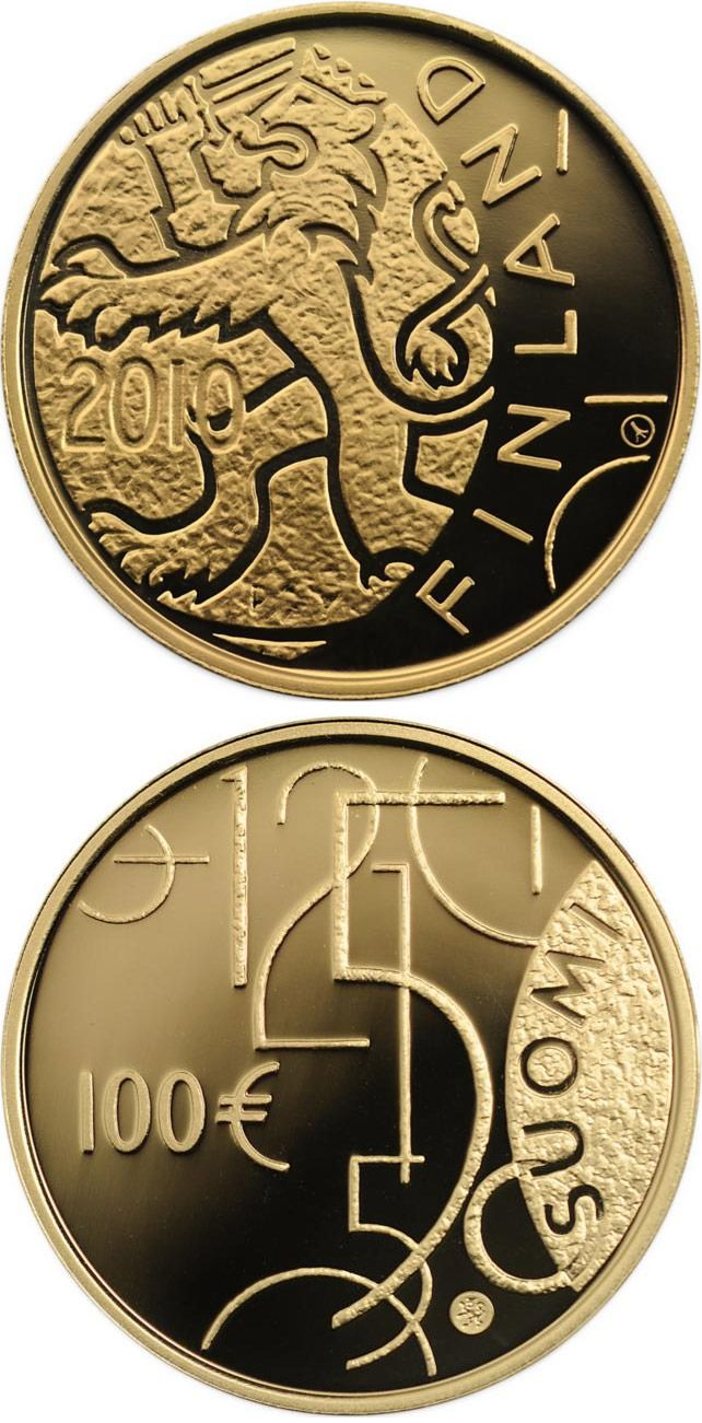 100 euro: Finnish currency 150 years .Country: Finland Mintage year: 2010 Face value: 100 euro Diameter: 22.00 mm Weight: 5.65 g Alloy: Gold Quality: Proof Mintage: 7,000 pc proof Design: Reijo Paavilainen