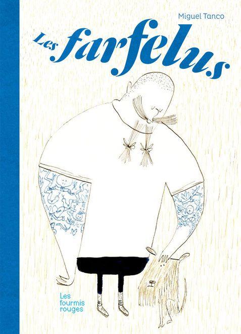 Editions Les Fourmis Rouges - Les farfelus