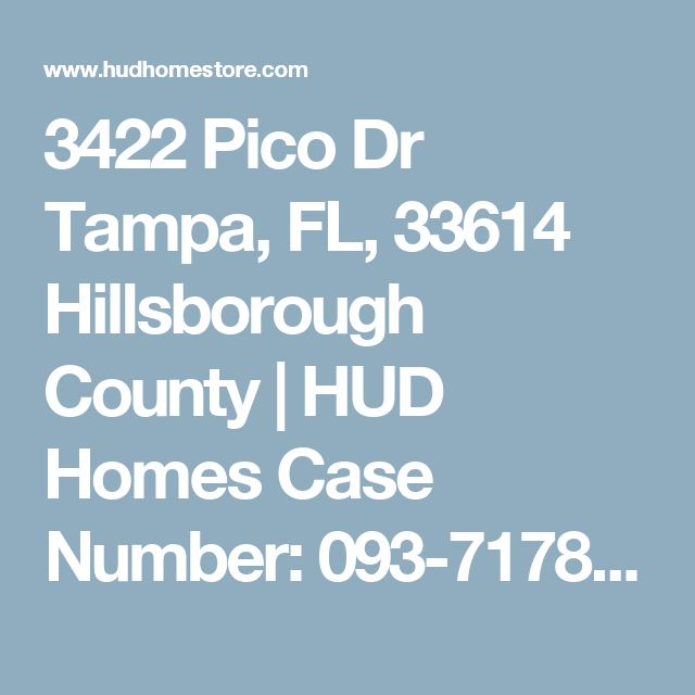 3422 Pico Dr Tampa, FL, 33614 Hillsborough County | HUD Homes Case Number: 093-717880 | HUD Homes for Sale