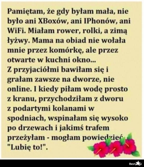 BESTY.pl - Kiedy byłam mała, było znacznie lepiej