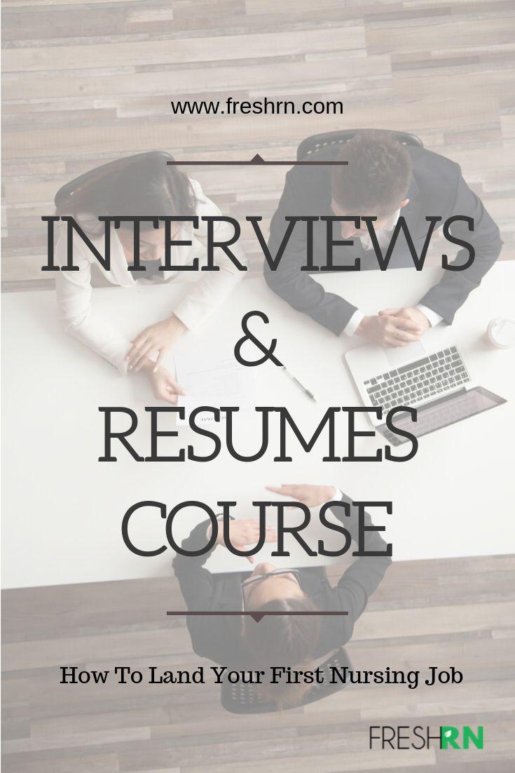 Interviews resumes course nursing resume nurse