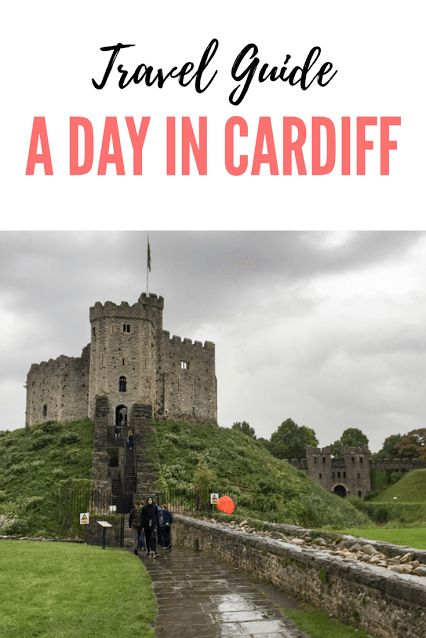 Your all inclusive guide to spending a day in Cardiff, Wales.