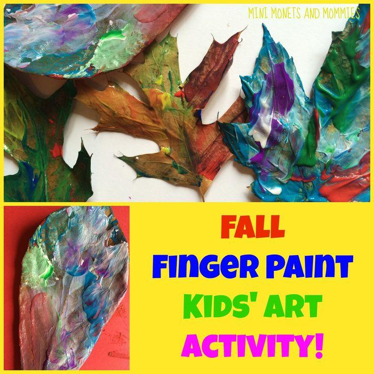 Mini Monets and Mommies: Fall Leaf Finger Paint Art