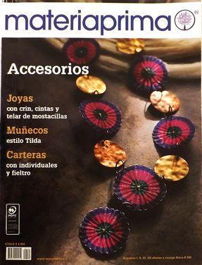 Revista Materiaprima Nº121 Accesorios Joyas con crin, cintas y telar de mostacillas Muñecos, estilo tilda Carteras con individuales y fieltro