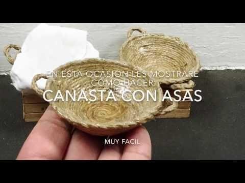 Manualidades, Cestas en miniatura  - canastas,cestillos para el pesebre o tejas  Miniature Baskets - YouTube