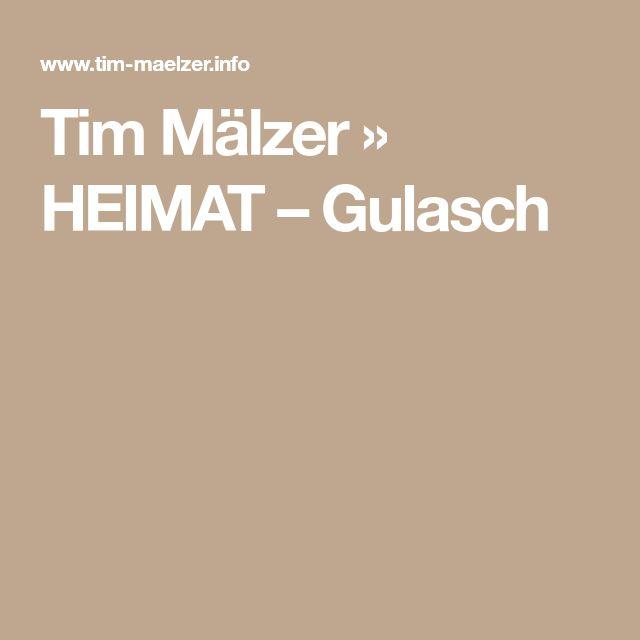 Tim Mälzer » HEIMAT – Gulasch