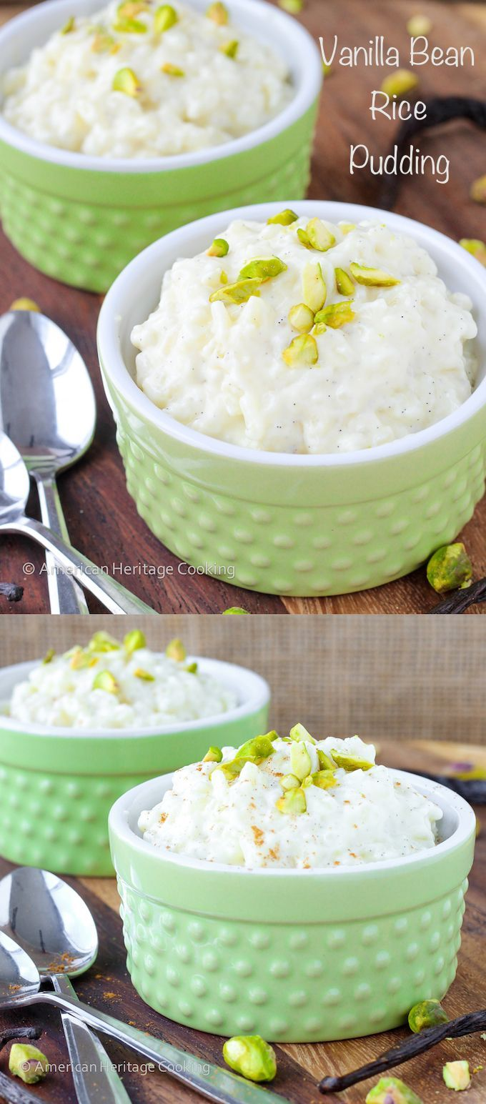 Vanilla Bean Rice Pudding   The BEST rice pudding that I have ever had! - American Heritage Cooking