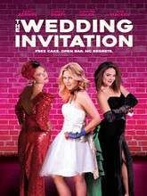 The Wedding Invitation Full Movie Storyline: A last minute invitation to an 80's prom-themed wedding puts three best friends in a desperate tailspin to land dates.