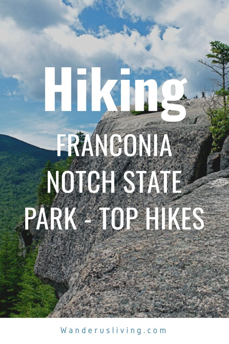 The Best Hikes in Franconia Notch State Park in 2020