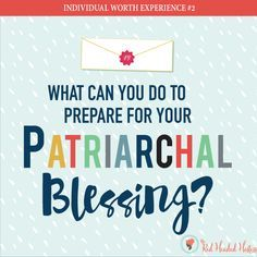 How can a Patriarchal Blessing help me? May young women - FREE social media…