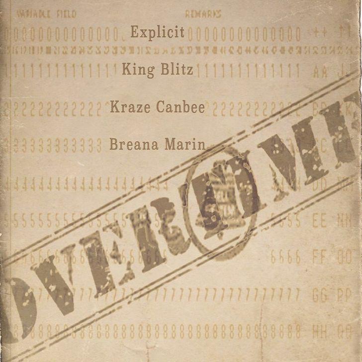 Overtime FT. King Blitz, Kraze Canbee, & Breana Marin » Rap Monster