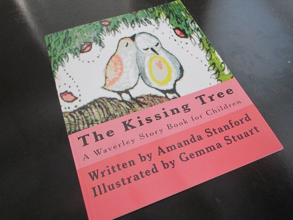 The Kissing Tree A Waverley Storybook for Children by reworkdpress, $10.00