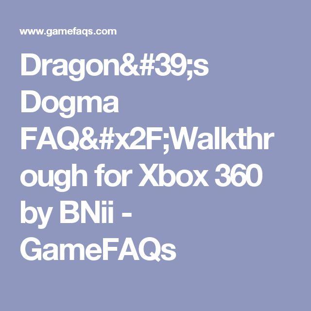 Dragon's Dogma FAQ/Walkthrough for Xbox 360 by BNii - GameFAQs