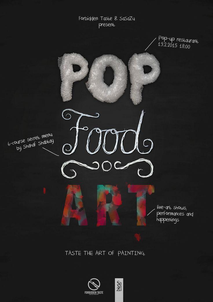 Forbidden Taste & SaSaZu present POP FOOD ART...