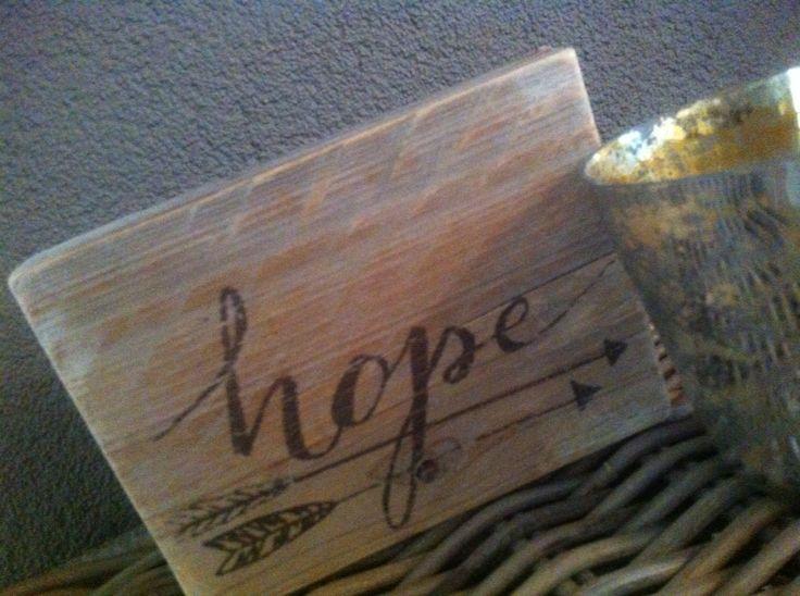 """Steigerhouten bordje """"HOPE"""""""