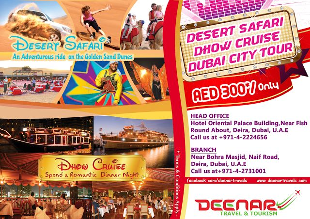 Deenar Travel and Tourism: Combo Package Deals on Tours in Dubai  For booking...