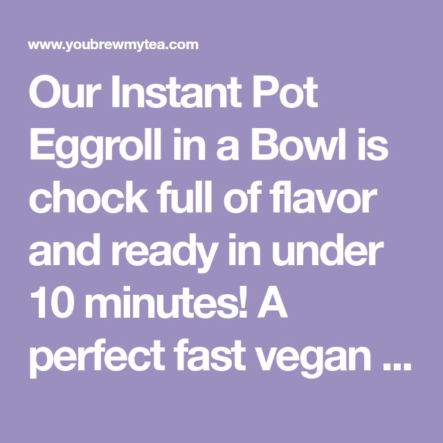 Our Instant Pot Eggroll in a Bowl is chock full of flavor and ready in under 10 minutes! A perfect fast vegan Weight Watchers recipe you'll love!