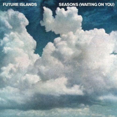 "♫ Future Islands • ""Seasons (Waiting On You)"" [4AD 