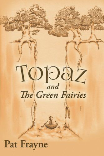 Review: This book has superb writing,  lovable characters, and a great plot. Pat Frayne displays the high art of storytelling as she weaves danger mystery and emotion into a fine book for young readers. Topaz and the Green Fairies has it all. Impressive. Highly recommended.  -Garry Rogers, award-winning author of Corr Syl The Warrior                                  http://www.amazon.com/dp/1518621155/ref=cm_sw_r_pi_dp_XN0xwb02MN4AC