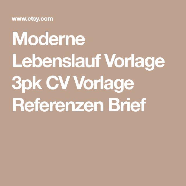 Moderne Lebenslauf Vorlage 3pk CV Vorlage Referenzen Brief