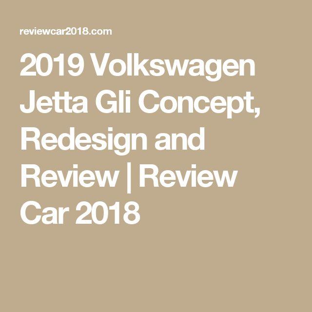 2019 Volkswagen Jetta Gli: Best 25+ Volkswagen Jetta Ideas On Pinterest