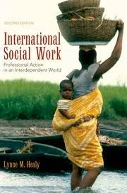 Healy, Lynne M. International social work: professional action in an interdependent world. Plaats: 364 HEAL