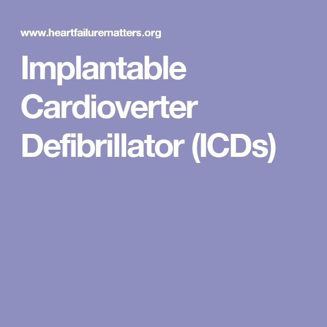 Implantable Cardioverter Defibrillator (ICDs)