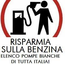 """Speciale RISPARMIO BENZINA: 13 elenchi di """"pompe bianche"""" in tutta Italia!"""