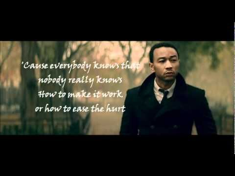 John Legend- Everybody Knows lyrics