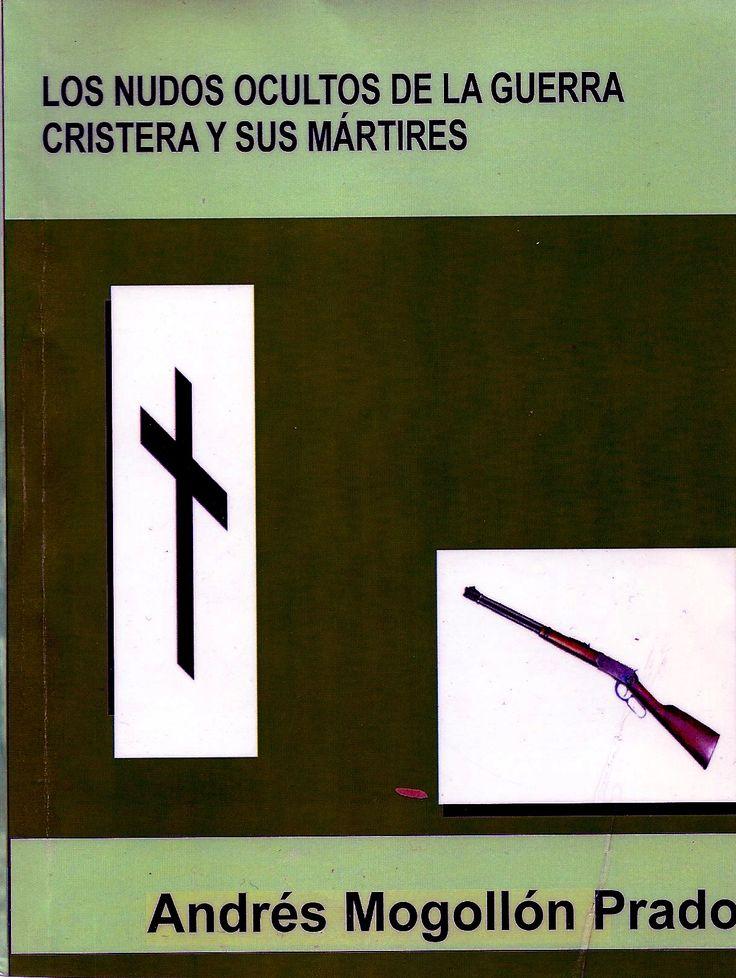 Los Nudos Ocultos de la Guerra Cristera