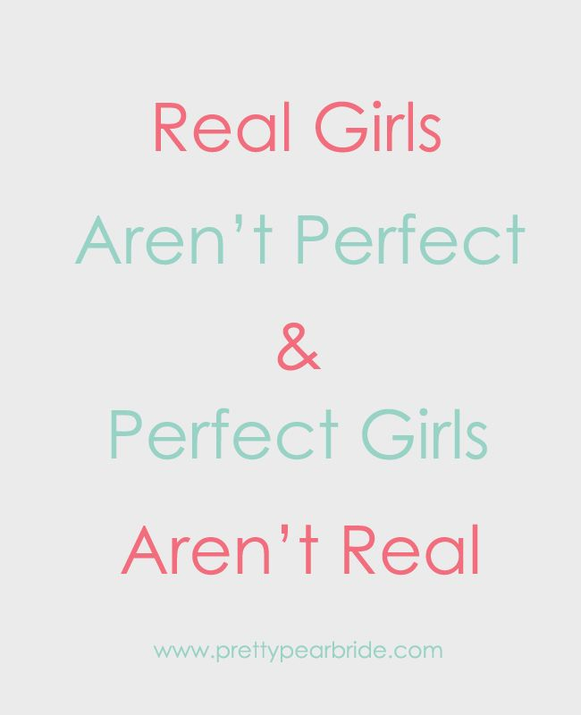 {Motivation Monday} Real Girls…. | Pretty Pear Bride