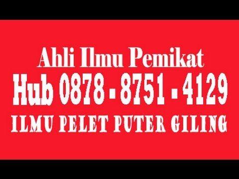 Cara menghilangkan Puter Giling, Hub Hp 0878 8751 4129, Bisa Untuk Pelet...