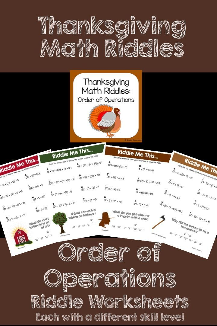 Make Order of Operations FUN this Thanksgiving! This activity is full of computation practice. The students also have a goal of solving a riddle at the end. It is a great way to combine fun and learning! The Pack includes 5 different riddle worksheets at varying levels.