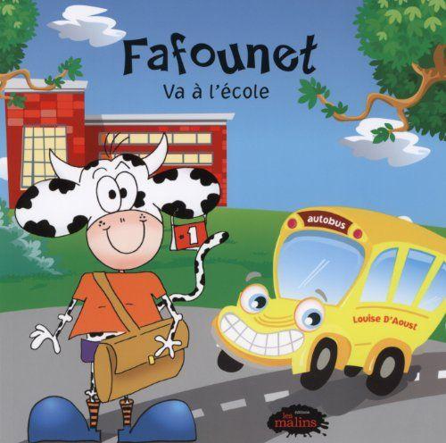 Fafounet Va a l'Ecole de D'Aoust Louise https://www.amazon.fr/dp/2896570896/ref=cm_sw_r_pi_dp_st9IxbTMRNHF2