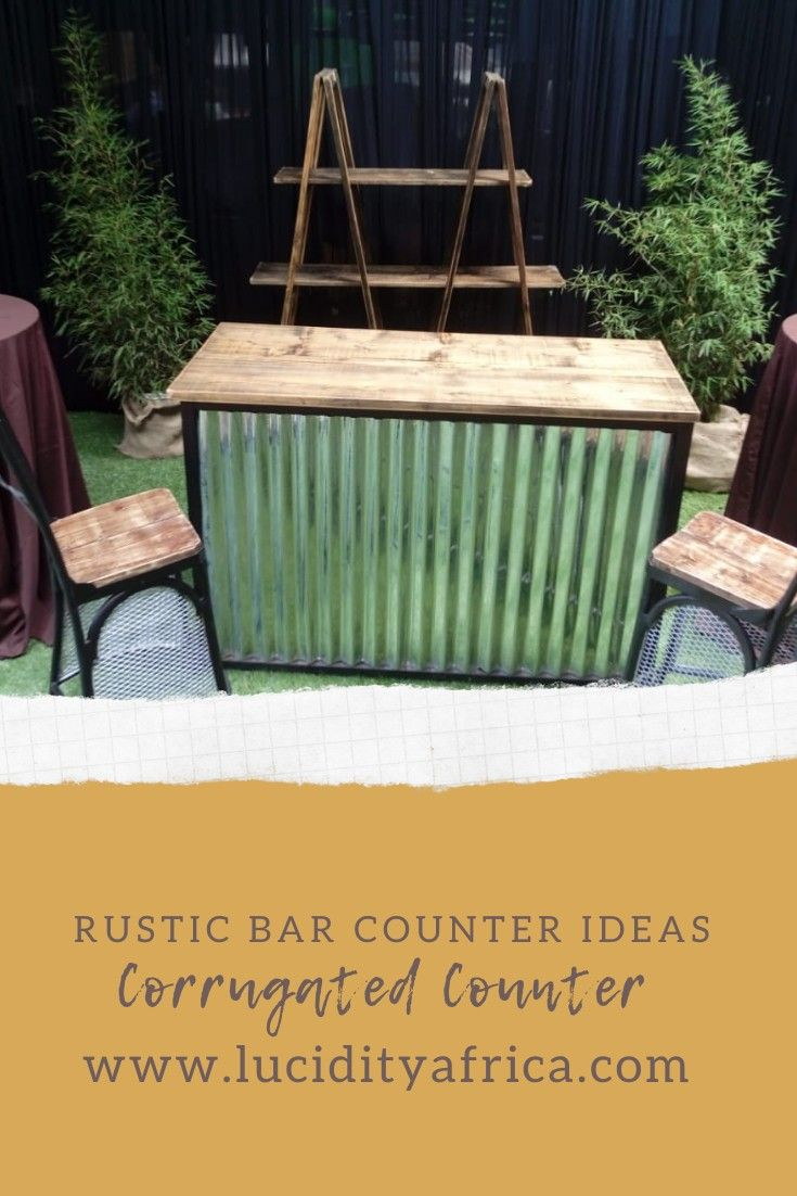 Corrugated Bar Counter In 2020 Bar Counter Rustic Remodel Event Planning Company