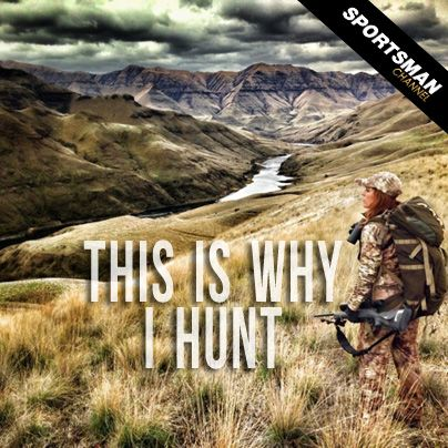 This is why i hunt hunting quotes nature hunt for Hunting fishing loving everyday lyrics