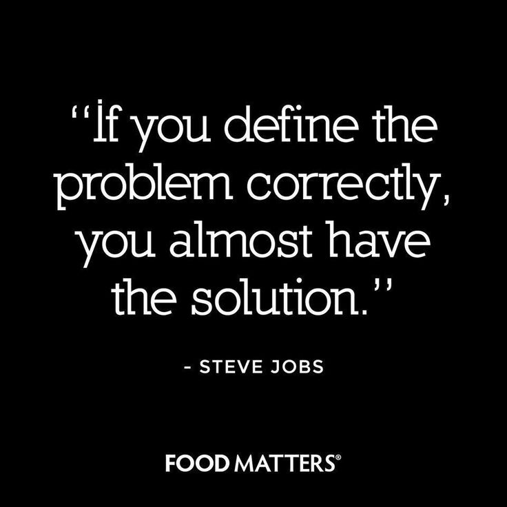 Define. Solve. www.foodmatters.com #foodmatters #FMquotes #foodforthought