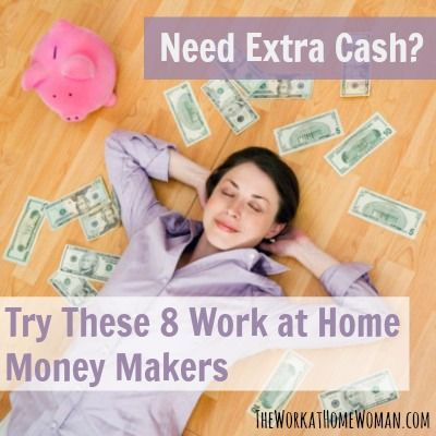 Need Extra Cash? Try These 8 Work at Home Money Makers   The Work at Home Woman