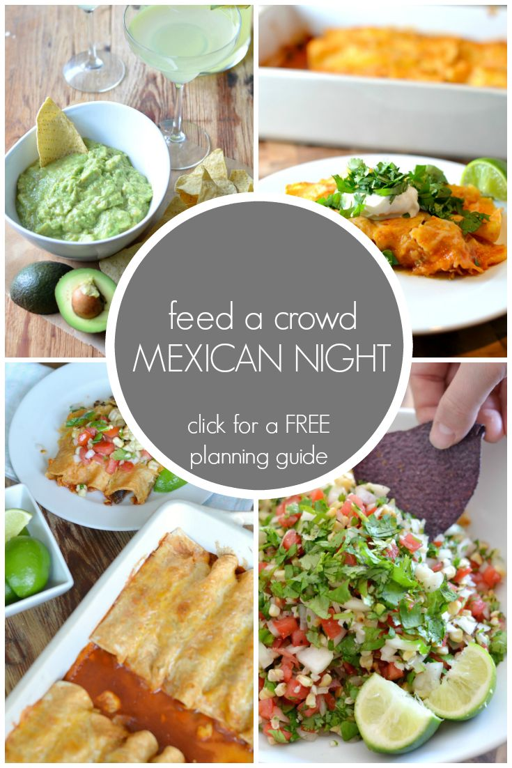 Mexican Night Menu And Free Planning Guide Fiesta Foodmexican Dinnersmexican Party Recipesbbq