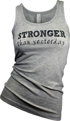 Gym tank top. workout tank. workout clothes. graphic tees for women. yoga tank. Stronger than yesterday tank top (available in 4 colors)