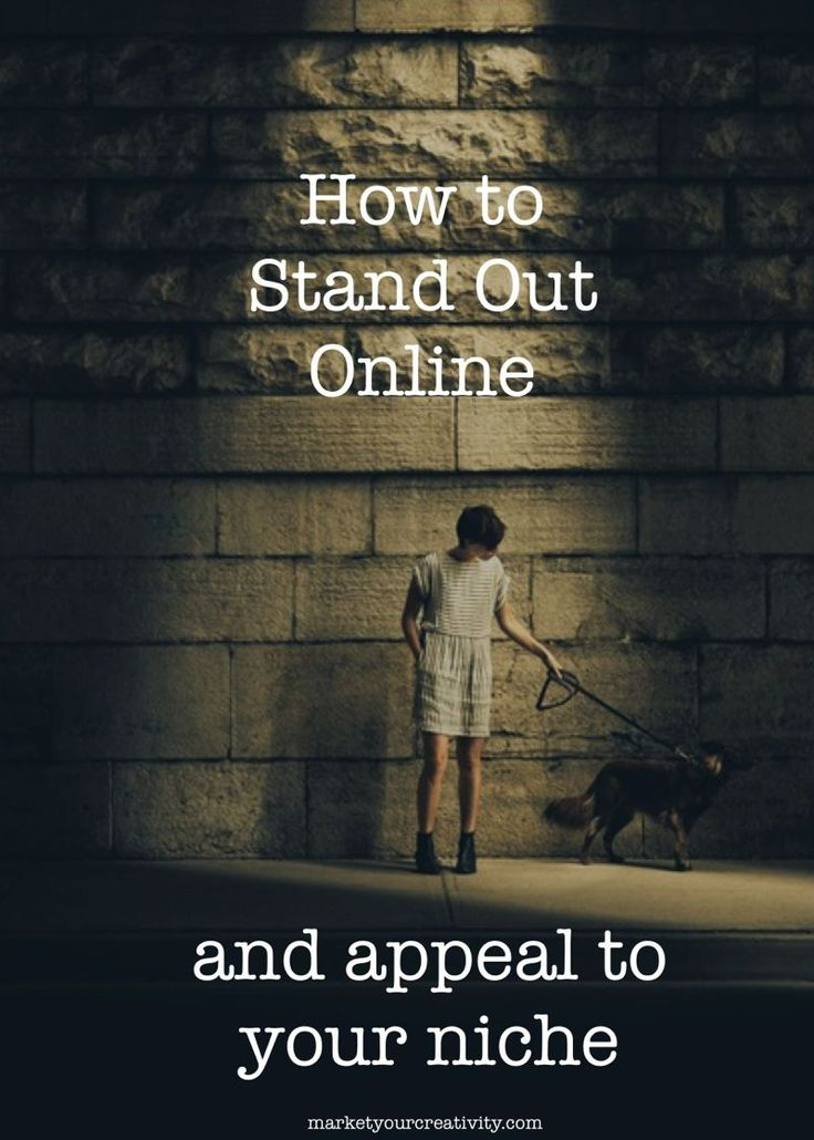How to Stand Out Online | marketyourcreativity.com