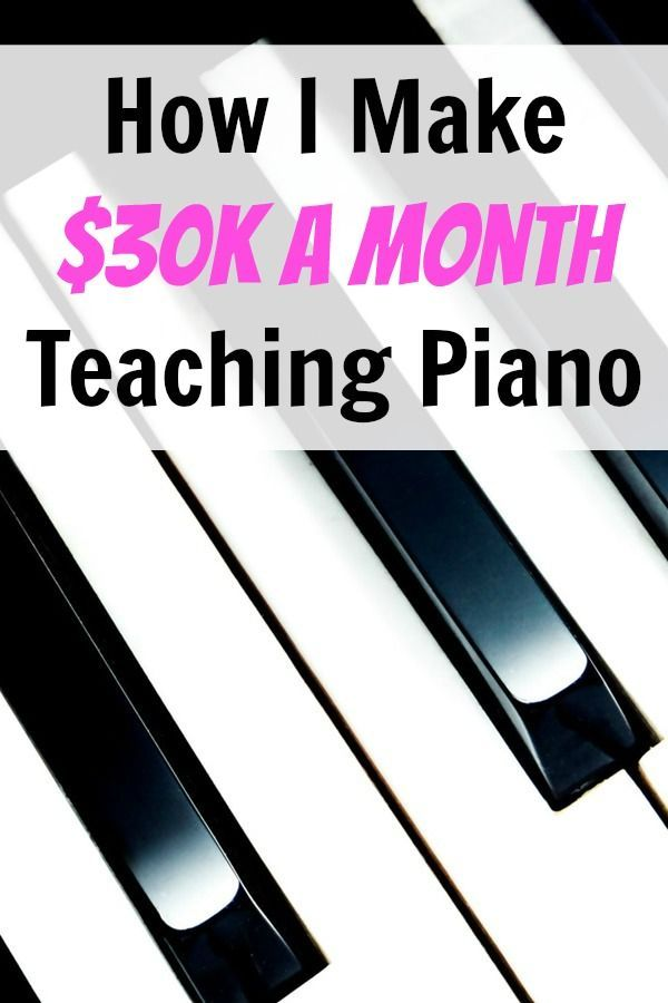 the 30k a month piano teacher how he cut his hours 97 make rh pinterest com