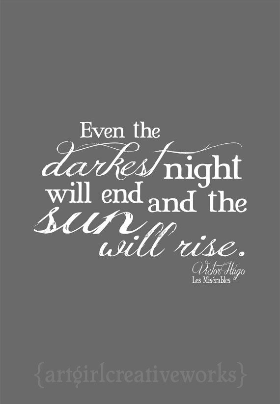 """Even the darkest night will end..."" Les Miserables Quote Greeting Card via Etsy"