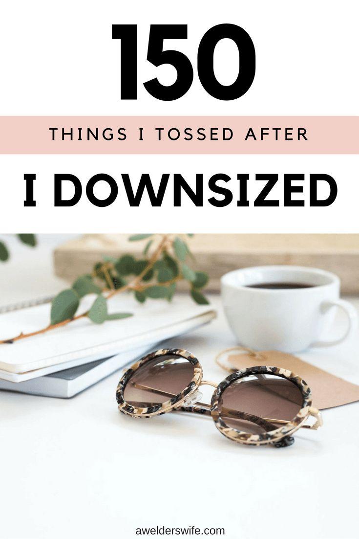 150+ Things I Tossed When I Downsized | www.awelderswife.com