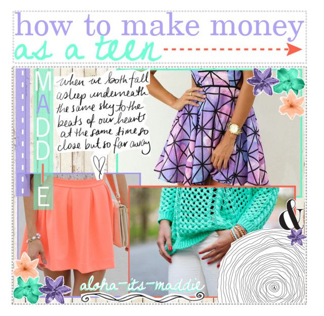 how to make money as a teen – Polyvore